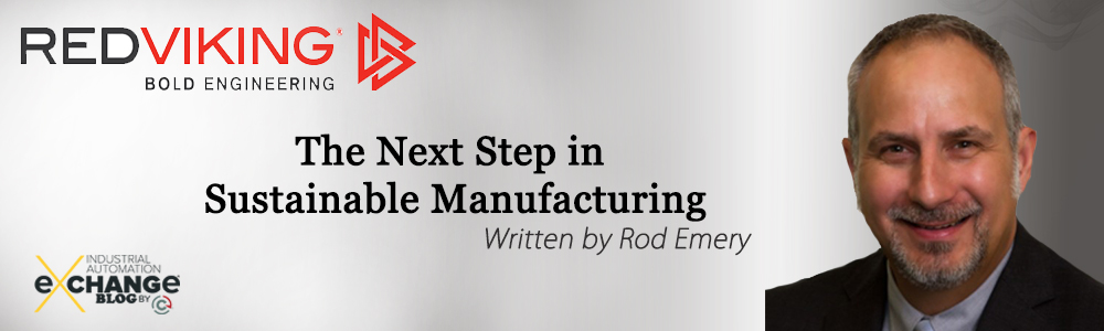 The Next Step in Sustainable Manufacturing