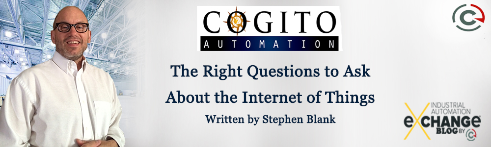 The Right Questions to Ask About the Internet of Things