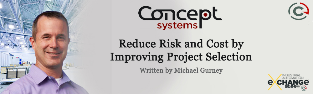 Reduce Risk and Costs by Improving Project Selection