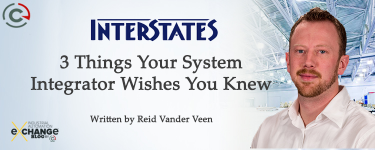 3 Things Your System Integrator Wishes You Knew