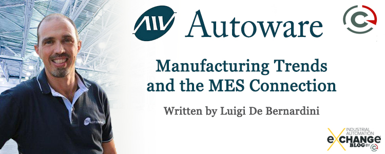 Manufacturing Trends and the MES Connection