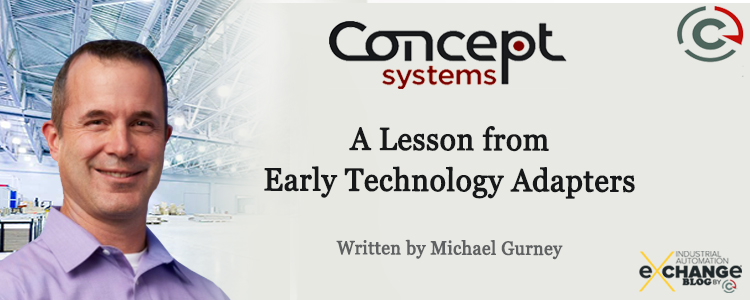 A Lesson From Early Technology Adopters