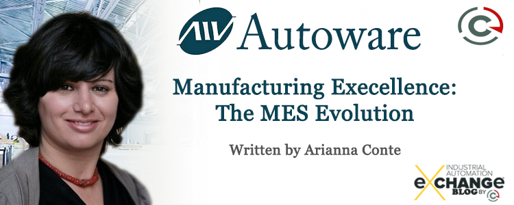 Manufacturing Excellence: The MES Evolution