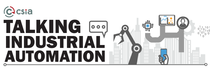 CSIA - Talking Industrial Automation Podcast