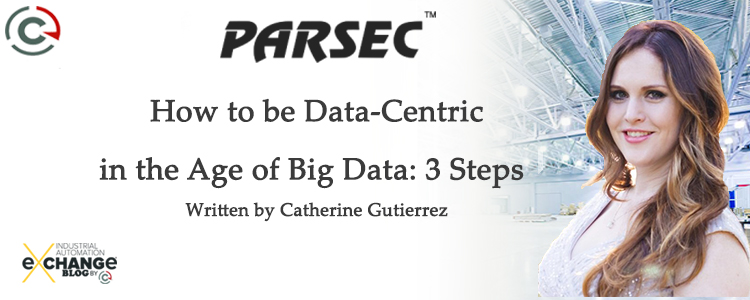 How to be Data-Centric in the Age of Big Data: 3 Steps