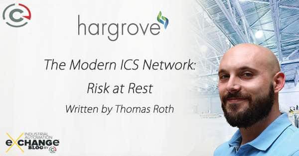 The Modern ICS Network: Risk at Rest