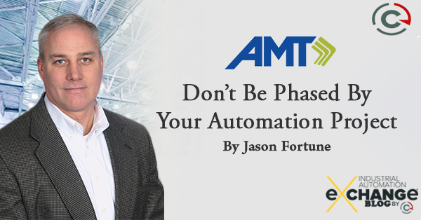 Don't be Phased by Your Automation Project