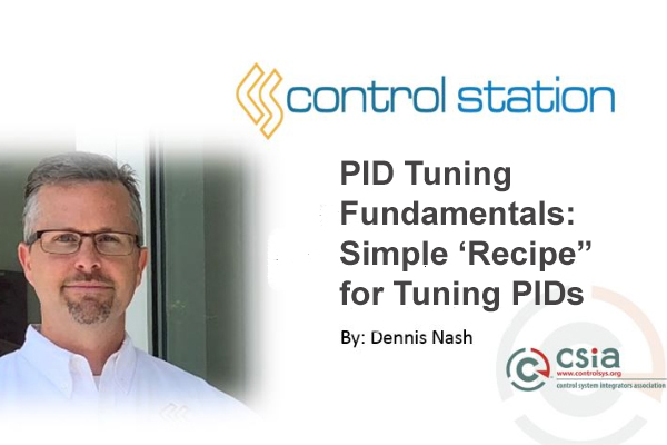 "PID Tuning Fundamentals: Simple 'Recipe"" for Tuning PIDs"