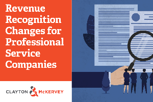 Revenue Recognition Changes for Professional Service Companies