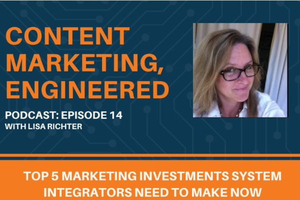 The Top 5 Marketing Investments System Integrators Need to Make Now