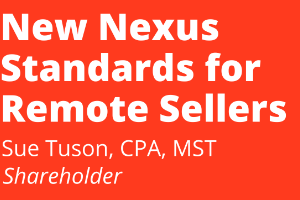 New Nexus Standards for Remote Sellers