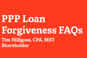 PPP Loan Forgiveness FAQs