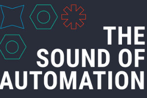 The Sound of Automation Podcast